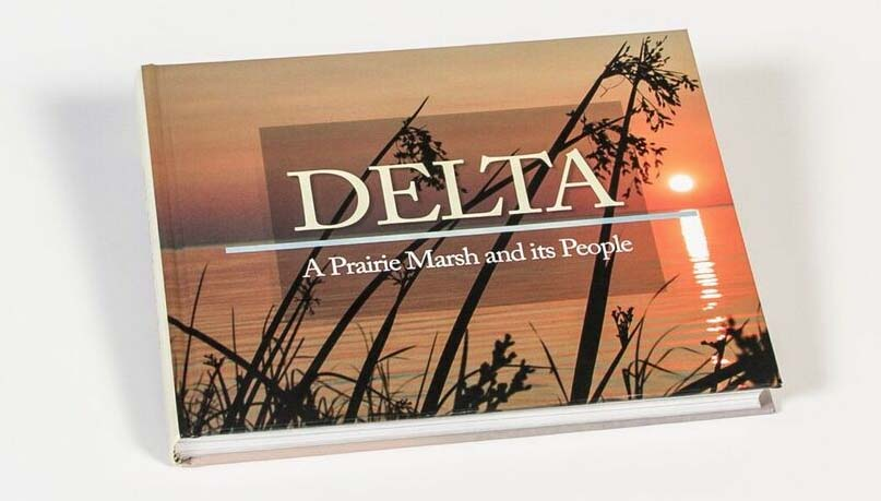 Delta: A Prairie Marsh and its People