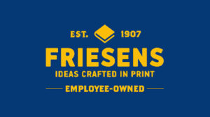 friesens, employee owned, items crafted in print